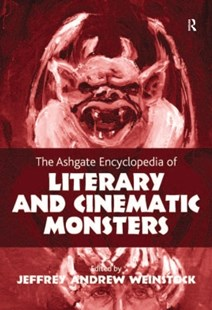 (ebook) Ashgate Encyclopedia of Literary and Cinematic Monsters - Business & Finance Organisation & Operations