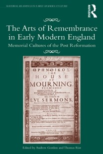 (ebook) Arts of Remembrance in Early Modern England - Art & Architecture Art History