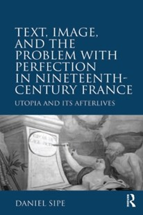 (ebook) Text, Image, and the Problem with Perfection in Nineteenth-Century France - Art & Architecture Art History