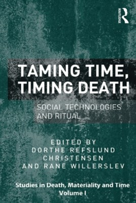 Taming Time, Timing Death