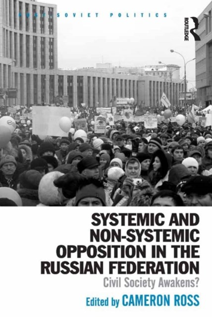 (ebook) Systemic and Non-Systemic Opposition in the Russian Federation