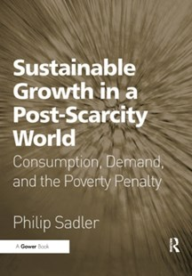 (ebook) Sustainable Growth in a Post-Scarcity World - Business & Finance Business Communication