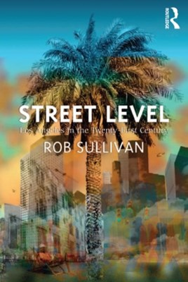 (ebook) Street Level: Los Angeles in the Twenty-First Century