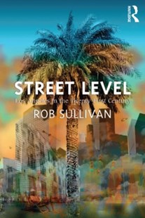 (ebook) Street Level: Los Angeles in the Twenty-First Century - Art & Architecture Architecture