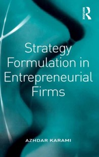 (ebook) Strategy Formulation in Entrepreneurial Firms - Business & Finance Business Communication