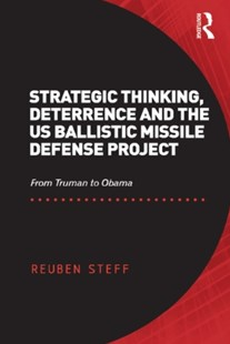 (ebook) Strategic Thinking, Deterrence and the US Ballistic Missile Defense Project - Philosophy Modern