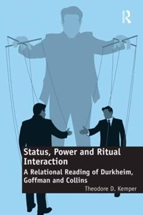 (ebook) Status, Power and Ritual Interaction - Social Sciences Sociology