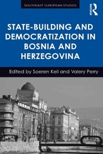 (ebook) State-Building and Democratization in Bosnia and Herzegovina - History European