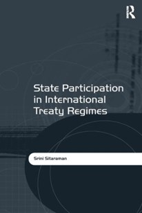 (ebook) State Participation in International Treaty Regimes - Politics Political Issues