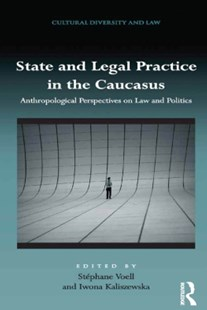 (ebook) State and Legal Practice in the Caucasus - Reference Law