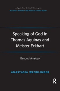 (ebook) Speaking of God in Thomas Aquinas and Meister Eckhart - Philosophy Modern