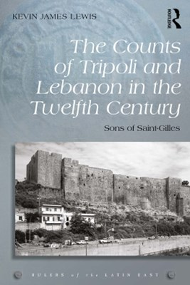 (ebook) The Counts of Tripoli and Lebanon in the Twelfth Century