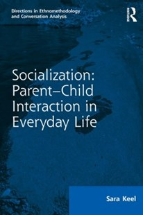 (ebook) Socialization: Parent-Child Interaction in Everyday Life - Social Sciences Psychology