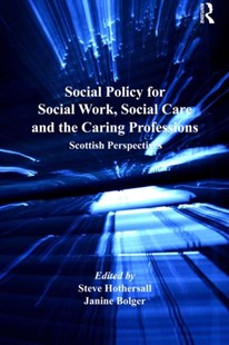(ebook) Social Policy for Social Work, Social Care and the Caring Professions - Politics Political Issues