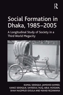 (ebook) Social Formation in Dhaka, 1985-2005 - Science & Technology Environment