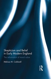 (ebook) Skepticism and Belief in Early Modern England - History