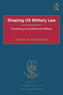 (ebook) Shaping US Military Law - Military