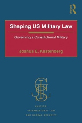 (ebook) Shaping US Military Law