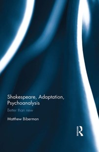 (ebook) Shakespeare, Adaptation, Psychoanalysis - Poetry & Drama Plays