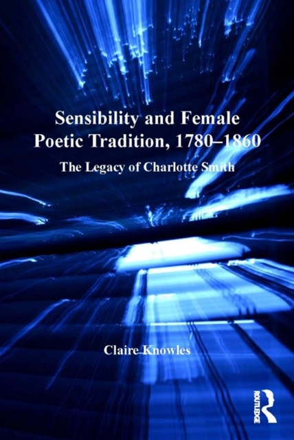 (ebook) Sensibility and Female Poetic Tradition, 1780–1860