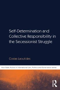 (ebook) Self-Determination and Collective Responsibility in the Secessionist Struggle - Politics Political Issues