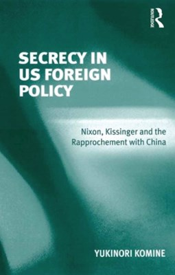 (ebook) Secrecy in US Foreign Policy