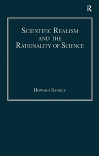 (ebook) Scientific Realism and the Rationality of Science - Philosophy Modern