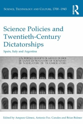 Science Policies and Twentieth-Century Dictatorships