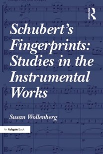 (ebook) Schubert's Fingerprints: Studies in the Instrumental Works - Entertainment Music General