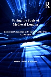 (ebook) Saving the Souls of Medieval London - History Ancient & Medieval History