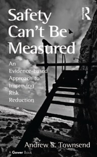 (ebook) Safety Can't Be Measured - Business & Finance Human Resource