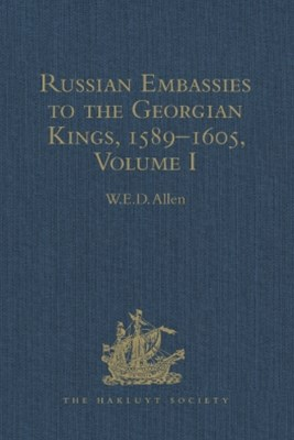 (ebook) Russian Embassies to the Georgian Kings, 1589–1605