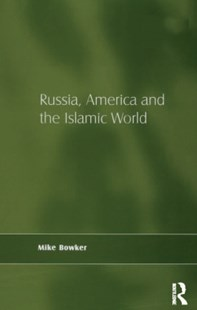 (ebook) Russia, America and the Islamic World - Politics Political Issues