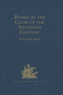 (ebook) Russia at the Close of the Sixteenth Century - History European