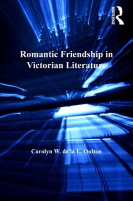 Romantic Friendship in Victorian Literature