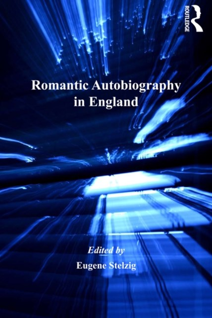 Romantic Autobiography in England