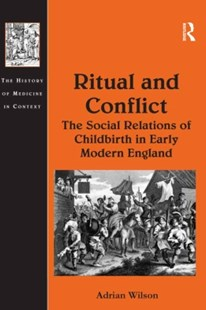 (ebook) Ritual and Conflict: The Social Relations of Childbirth in Early Modern England - History Modern