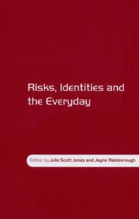 (ebook) Risks, Identities and the Everyday - Reference Medicine