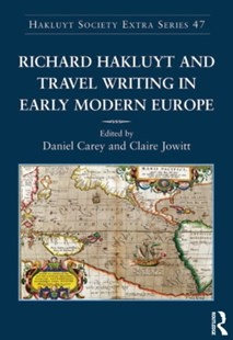 (ebook) Richard Hakluyt and Travel Writing in Early Modern Europe - History Modern