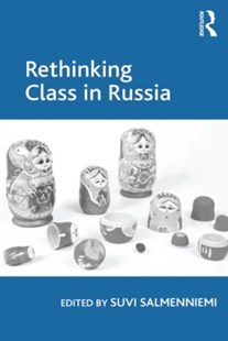 (ebook) Rethinking Class in Russia - Science & Technology Environment