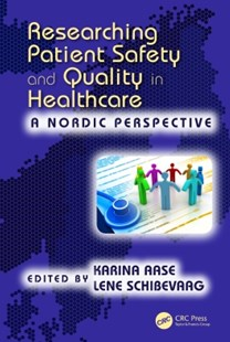 (ebook) Researching Patient Safety and Quality in Healthcare - Business & Finance Human Resource