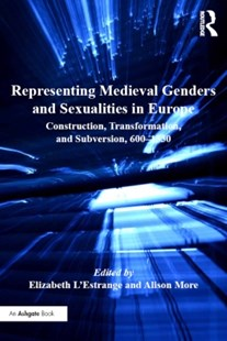(ebook) Representing Medieval Genders and Sexualities in Europe - Art & Architecture General Art