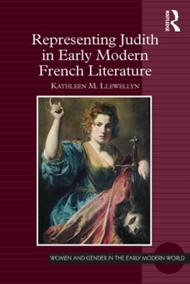(ebook) Representing Judith in Early Modern French Literature