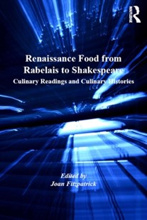 (ebook) Renaissance Food from Rabelais to Shakespeare - History Modern