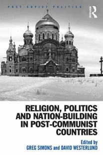 (ebook) Religion, Politics and Nation-Building in Post-Communist Countries - Politics Political Issues