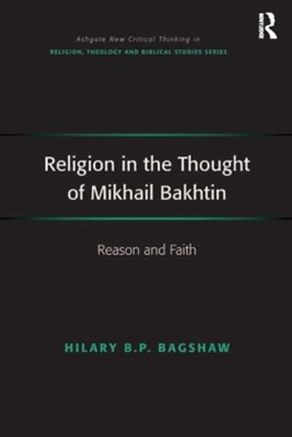 Religion in the Thought of Mikhail Bakhtin