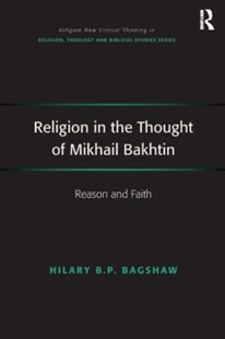 (ebook) Religion in the Thought of Mikhail Bakhtin - Philosophy Modern