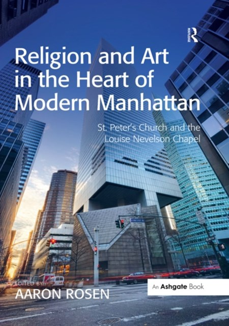 (ebook) Religion and Art in the Heart of Modern Manhattan