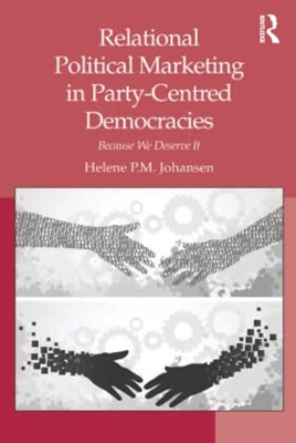 Relational Political Marketing in Party-Centred Democracies