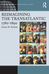 (ebook) Reimagining the Transatlantic, 1780-1890 - Reference